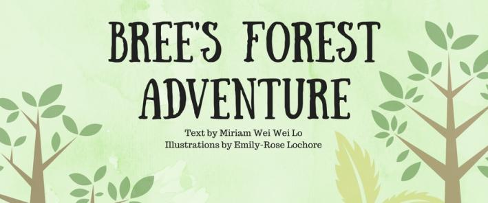 Behind the Book - Bree's Forest Adventure