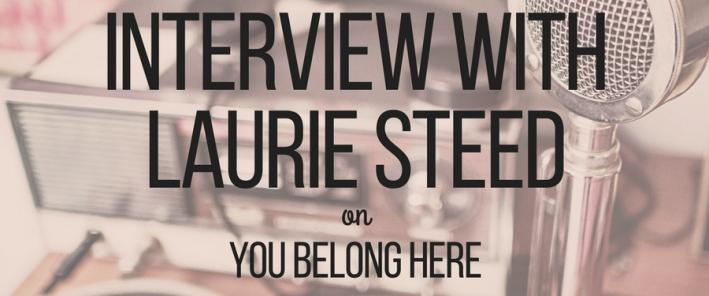 Interview with Laurie Steed